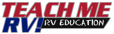TEACH ME RV! RV EDUCATION